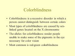 Incidence Of Color Blindness Chapter 11 Human Heredity Ppt Download