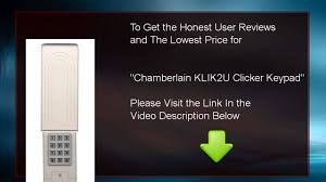 clicker keypad garage door opener best chamberlain klik2u clicker keypad youtube