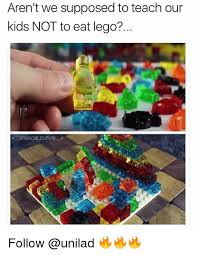 Lego Meme - aren t we supposed to teach our kids not to eat lego follow