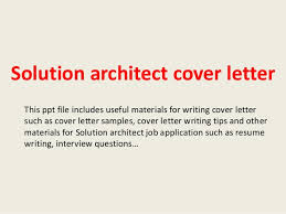Technical Architect Sample Resume by Solution Architect Cover Letter 1 638 Jpg Cb U003d1393580823
