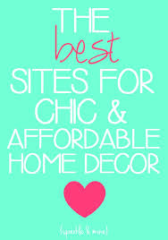 Best Home Decor Shopping Websites Sparkle U0026 Mine The Best Sites To Shop For Chic And Affordable