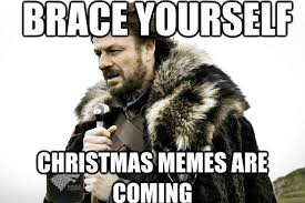 Worst Memes - christmas memes that prove it s the worst holiday brain berries