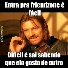 Friendzone Meme - friendzone meme by chapedu memedroid