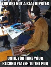 Vinyl Meme - vinyl hipster hipster know your meme