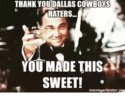 Dallas Cowboy Hater Memes - 25 best memes about dallas cowboy haters dallas cowboy