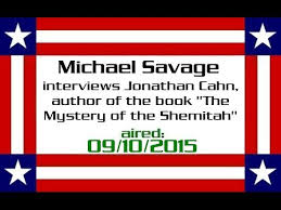 mystery of the shemitah michael savage interviews jonathan cahn author of the book the