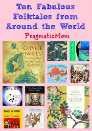 ten fabulous folktales pragmaticmom