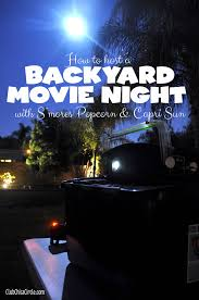 backyard family movie night with s u0027mores popcorn and capri sun