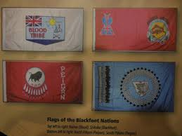 Flags Of Nations Flags Of The Blackfoot Nations Including The Rare Kainai Blood