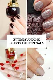 25 trendy and chic designs for short nails styleoholic