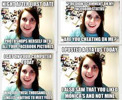 Obsessed Girlfriend Meme - social networking just a little lady with big dreams