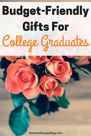 gifts for college graduates budget friendly gifts for college graduates college graduation