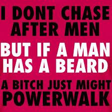 ratemybeard merchandise i dont chase after men women women s
