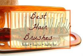 best hair brushes best hair brushes basics for naturally healthy hair castor oil