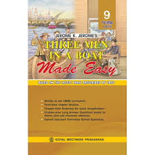 men in a boat made easy unabridged for class ix for term i u0026 ii
