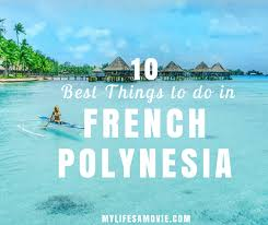 10 best things to do in polynesia for adventurers my