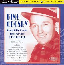 1930 1953 song hits from the movies bing crosby songs