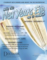 celebrate a new year u0027s eve to remember at dockside restaurant