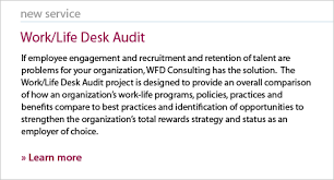 Desk Audit Wfd Consulting Work Life And Dependent Care Experts In The Human