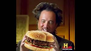Aliens Guy Meme - funny ancient aliens guy giorgio meme eating a hamburger ancient