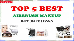 best professional airbrush makeup system top 5 best airbrush makeup kit 2018 review