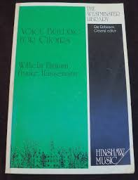 voice building for choirs the westminster library wilhelm