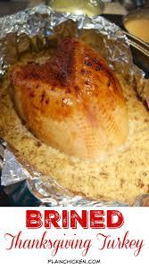 picture of thanksgiving turkey brined thanksgiving turkey plain chicken