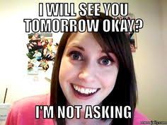 Crazy Meme Girl - 49 of the best crazy girlfriend meme or overly attached girlfriend