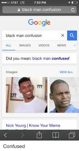 Confused Black Guy Meme - 25 best memes about confused images confused images memes