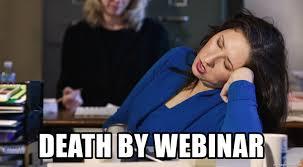 Webinar Meme - death by webinar women sleeping at work meme generator