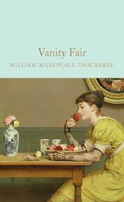 Vanity Fair William Thackeray Vanity Fair William Makepeace Thackeray Macmillan