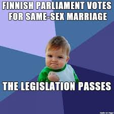 Same Sex Marriage Meme - finland finally approves of same sex marriage meme on imgur