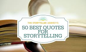 quotes visual learning 50 best quotes for storytelling u2014 the storyteller agency