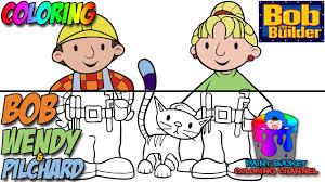 how to color bob wendy and pilchard bob the builder nick jr