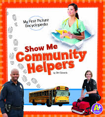 show me community helpers my first picture encyclopedia my first