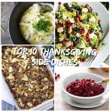 top 10 thanksgiving side dish recipes dishes recipes gluten