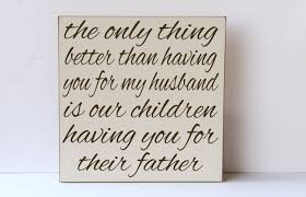 fathers day quotes for husband u2013 quotesta
