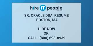 oracle dba resume sr oracle dba resume boston ma hire it we get it done