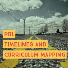 Curriculum Mapping Pbl Navigating Timelines And Curriculum Maps Lifepractice Learning