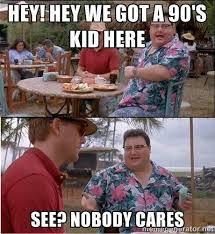 90s Meme - 90s nostalgia know your meme