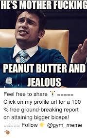 Peanut Butter Meme - 25 best memes about peanut butter and jealous peanut butter