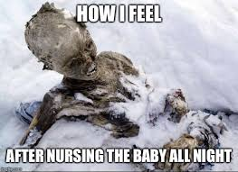 Breastfeeding Meme - image tagged in excessive night nursing breastfeeding nursing baby
