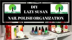 dollar tree diy nail polish organizer lazy susan display youtube
