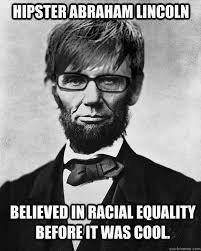 Abraham Lincoln Meme - abe lincoln meme 2 jpg 750纓934 pixels laughter pinterest