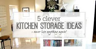 clever kitchen ideas 5 clever kitchen storage ideas never lose anything again