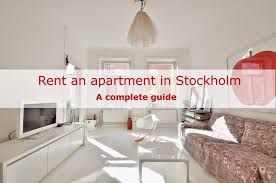 moving 2 stockholm how to rent an apartment in stockholm