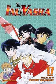 inuyasha inuyasha vol 17 vizbig edition book by rumiko takahashi