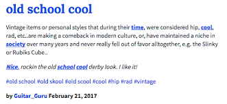 Definition Of Meme Urban Dictionary - urban dictionary definition old school cool know your meme