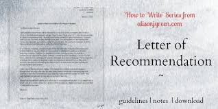how to write a letter of recommendation alison j green