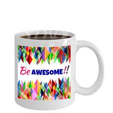 be awesome novelty coffee mug u2013 mugszy
